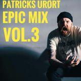 Patricks Urørt Epic Mix Vol.3