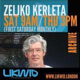 ZELJKO KERLETA archives on LIKWID Radio (5)
