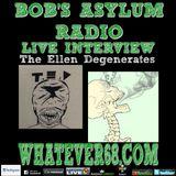 Bobs Asylum Radio Whatever68 Radios interview with The Ellen Degenerates