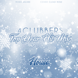 4Clubbers Top Year Hit Mix - House CD1 (2017)