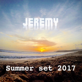 Summer Mix Set 2017 - Jeremy