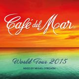 Café del Mar World Tour 2015 mixed by Miguel Corchón