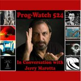 Prog-Watch 524 - In Conversation with Jerry Marotta
