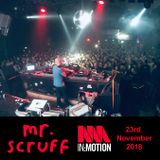 Mr. Scruff DJ Set - Motion, Bristol 2018
