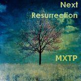 MXTP - Next Resurrection