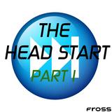 The head start, Part 1