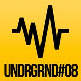 UNDRGRND#08 - Mix Session by Joao Paulo