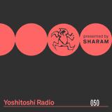 Sharam - Yoshitoshi Radio 050 (Ibiza Preview Mix) - 14-Jul-2018