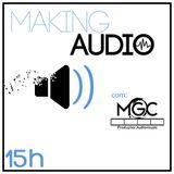 Making Audio com MGC Produções
