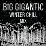 Winter Chill Mixtape by Big Gigantic