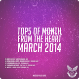 ALEX KAVE ♥ FROM THE HEART (TOP5 OF MARCH 2014)