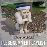 Class of 2023 Plebe Summer Playlist