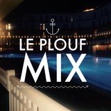 Le plouf Mix