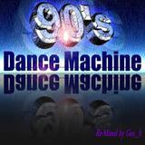 Geo_b presents - Dance Machine Mix of 90's (Re-Mixed by Geo_b)