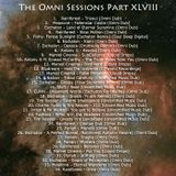 The Omni Sessions Part XLVIII