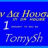 TomySh In Da House 1 (11-01-12)