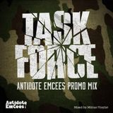 Task Force - Antidote EmCees Promo Mix