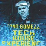 Tech House experience