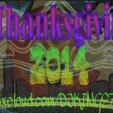 Thanksgiving Day, #hiphop Variety Mix 2014