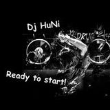 Dj HuNi - Ready to start!