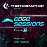 Photographer - Edge Sessions Episode 08 (incl. Amir Hussain Guest Mix) 08.04.2014