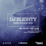 #LocoPromoMix // R&B, Hip Hop, Dancehall & Afrobeats // Twitter @DJBlighty @WeAreLocoClub