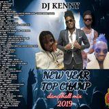 DJ KENNY NEW YEAR TOP CHAMP DANCEHALL MIX JAN 2019 [MIXCLOUD EXCLUSIVE]