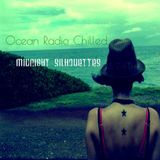 "Ocean Radio Chilled ""Midnight Silhouettes"" 2-19-17"