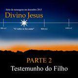 Divino Jesus - Parte 2