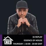 DJ Replay - Essence Of House 09 JAN 2020