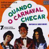 Chico Buarque - Quando O Carnaval Chegar (1974)