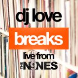 Classic Breaks: Guest opener DJ Will LIVE from The Nines in Deep Ellum - 06/09/17