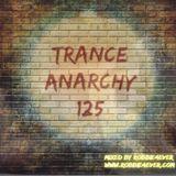Robbie4Ever - Trance Anarchy 125