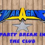 PARTY BREAK IN THE CLUB DJ HARAGAN