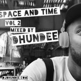 Time and Space vol 2 -  Mixed by Dhundee