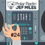 Jef Miles - Polar Radio Show - Ep.024