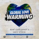 Global Love Warming- Episode 6