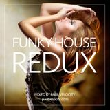 Funky House Redux