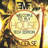 Welcome To My House: Tech Edition Vers. 1