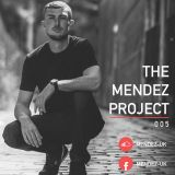 THE MENDEZ PROJECT 005 - August 2019