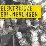 Elektrische Erinnerungen