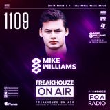 Freakhouze On Air 1109 ● Mike Williams
