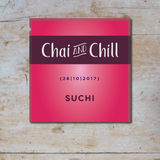 Chai and Chill 012 - SUCHI [26-10-2017]