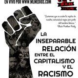 Forjando Futuro - La relación entre capitalismo y racismo
