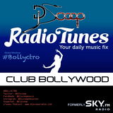 DJ Scoop's Bollyctro Ep.25 on RadioTunes ClubBollywood