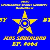 #DTC (Destination Trance Country) RadioShow 064 (@MIP Radio, 31.01.2018)