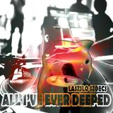 Laszlo Szoecs presents All I've Ever Deeped (Liquid D&B Mix)