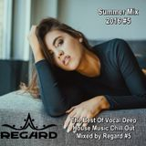 Summer Mix 2016 ★ The Best Of Vocal Deep House Music Chill Out ★ Mix By Regard #5