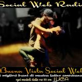 BUENA VISTA SOCIAL WEB CON LUCA USELI 10^ PUNTATA