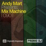Andy Mart - Mix Machine on DI.FM 090 - NEW SEASON 2011!